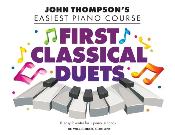John Thompson's Easiest Piano Course First Classical Duets