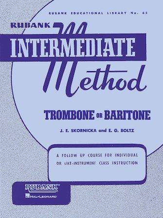 Rubank Intermediate Method - Trombone Or Baritone