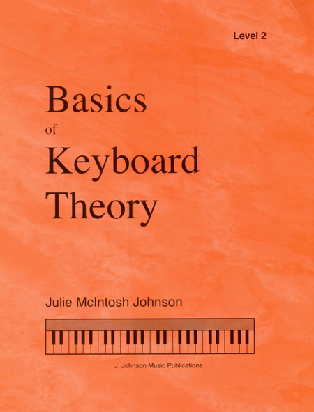 Basics Of Keyboard Theory Level 2 Julie Johnson