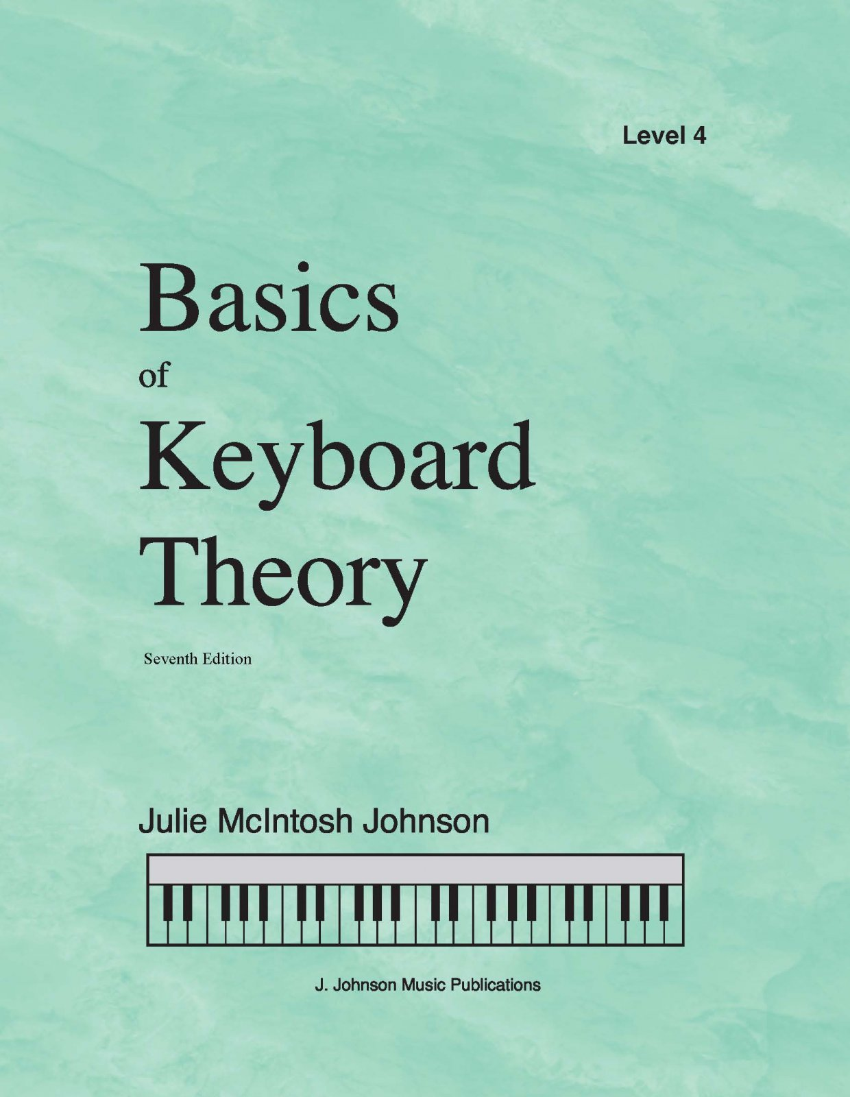 Basics Of Keyboard Theory Level 4 Julie Johnson