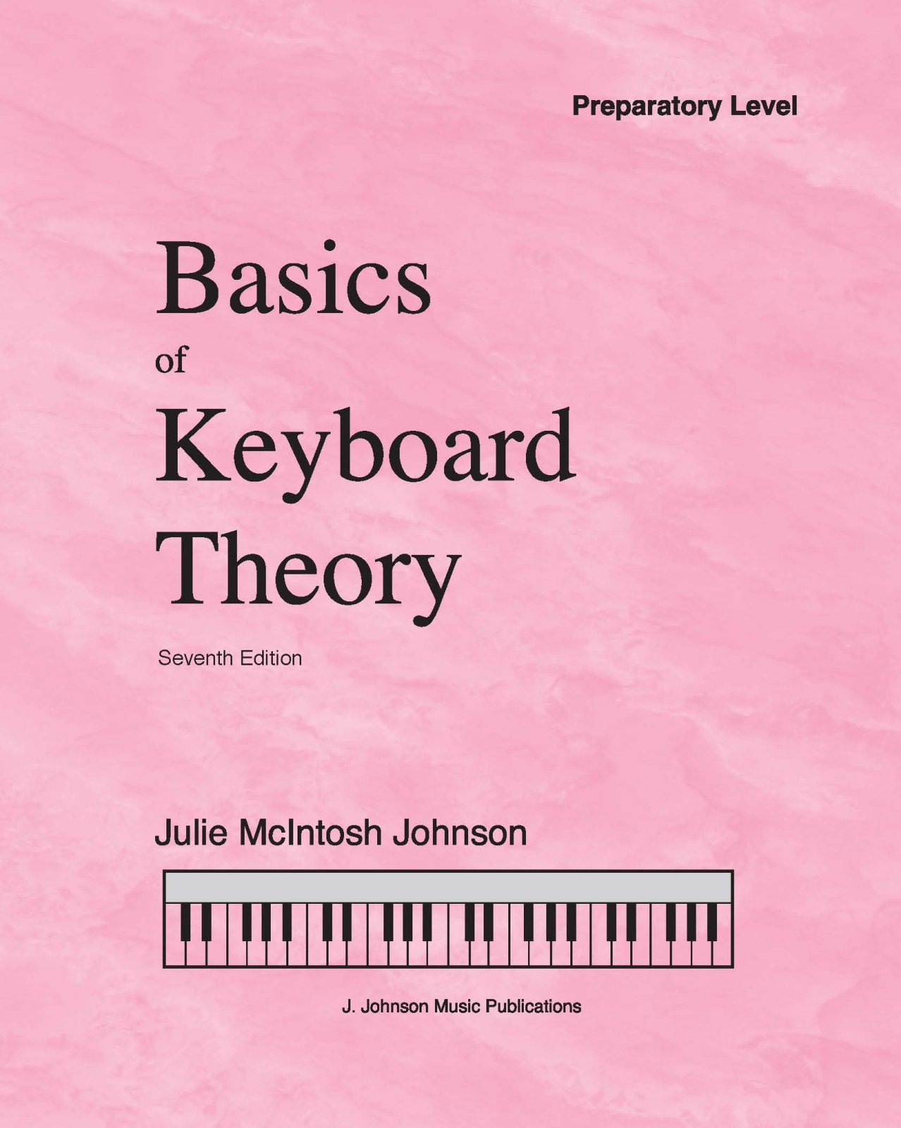 Basics Of Keyboard Theory Prep level Julie Johnson