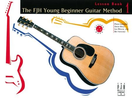 The FJH Young Beginner Guitar Method, Lesson Book 1