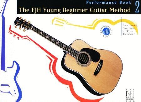 FJH Music Company Young Beginner Guitar Method Performance Bk2, The