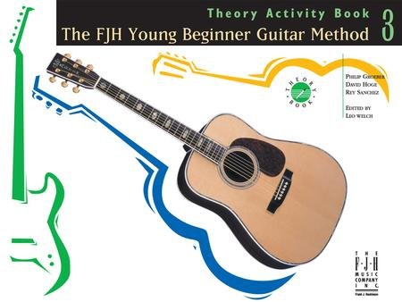 FJH Young Beginner Guitar Method Theory Activity Bk3, The