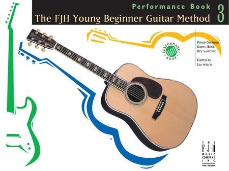 FJH Young Beginner Guitar Method Performance Bk3, The