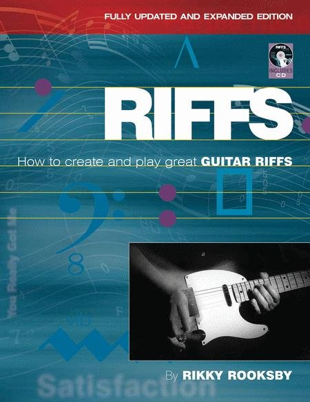 How To Create And Play Great Guitar Riffs Revised And Updated Edition