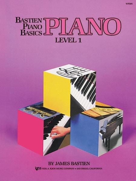 Bastien piano basics PIANO Level 1