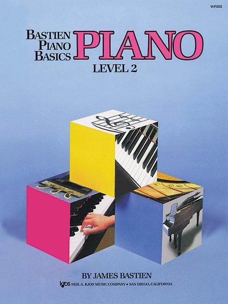 Bastien piano basics PIANO Level 2
