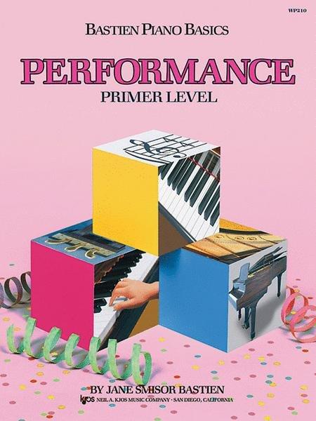 Bastien piano basics PERFORMANCE primer level