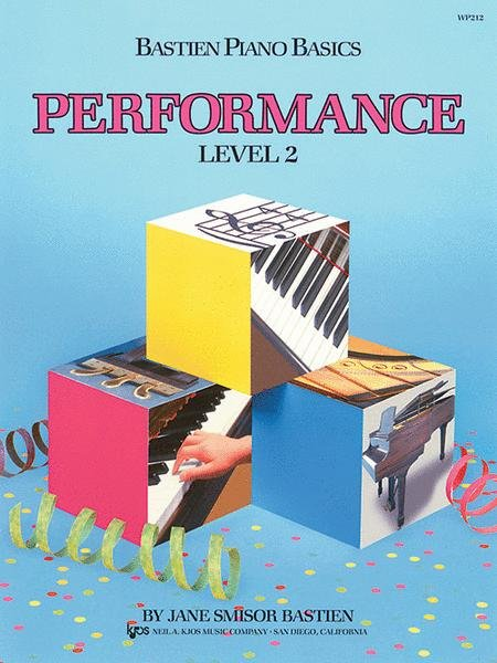 Bastien piano basics PERFORMANCE Level 2