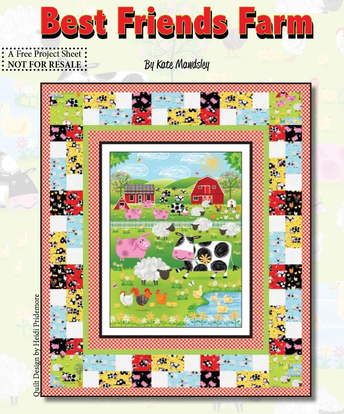 Best Friend Farm Quilt Kit (Includes backing fabric & Quilt pattern)