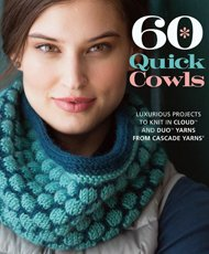 60 Quick Knit Cowls