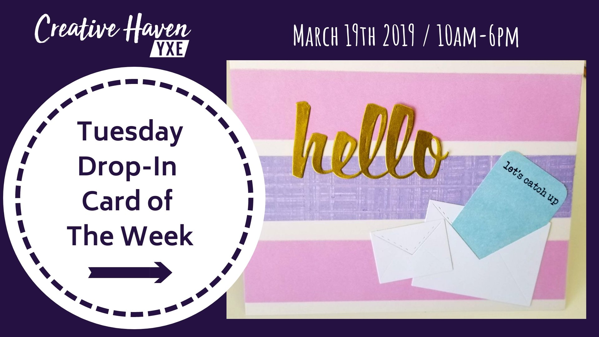 Tuesday Card of the Week Drop In Creative Haven YXE