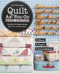 Quilt As-You-Go Made Vintage by Jera Brandvig