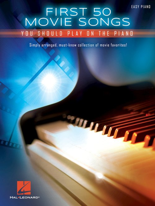 First 50 Movie Songs You Should Play on the Piano