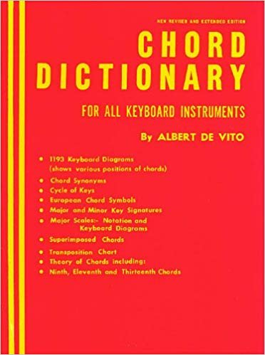 Chord Dictionary for all Keyboard Instruments by Albert DeVito