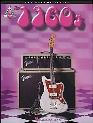 The 1960s: The Decade Series for Guitar
