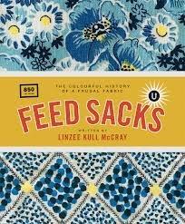 Linzee Kull McCray Feed Sacks Book