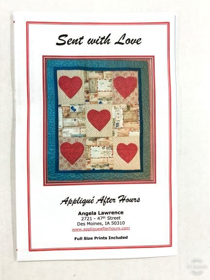 Applique After Hours Sent With Love Quilt Pattern