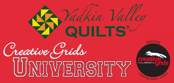 Creative Grids University at Yadkin Valley Quilts