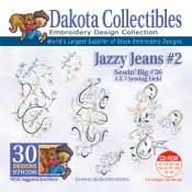 Jazzy Jeans #2 Sewing Big #36 - Dakota Collectibles Embroidery Design Collection