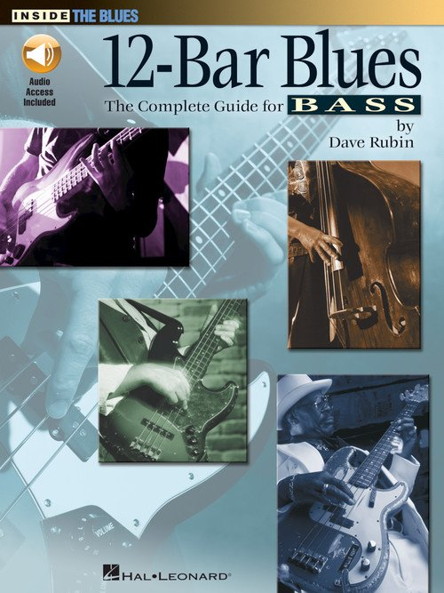 12-Bar Blues The Complete Guide For Bass Inside The Blues (CD)
