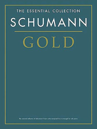 Schumann Gold:The Essential Collection