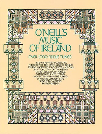 O'Neill's Music Of Ireland Over 1,000 Fiddle Tunes