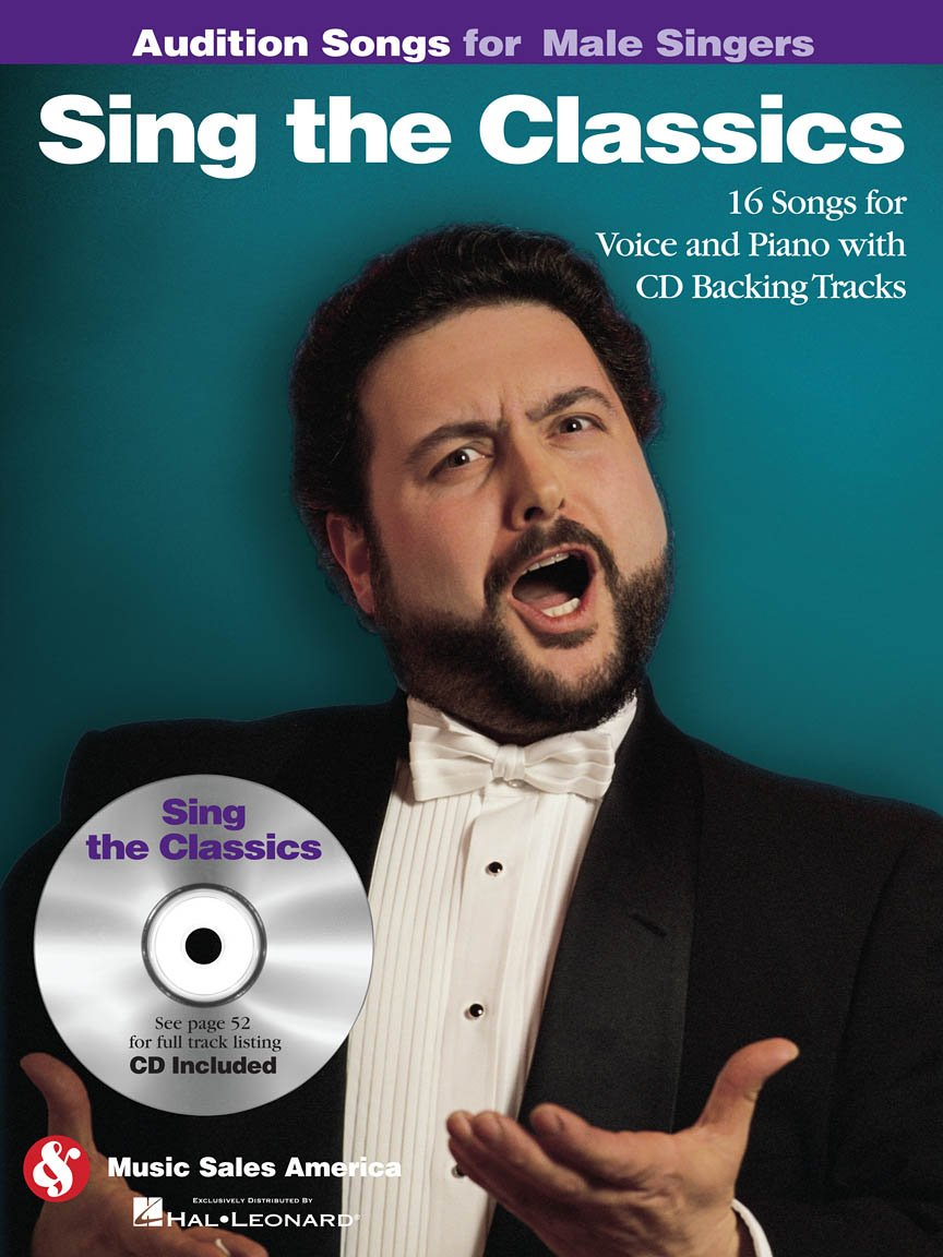 Sing The Classics: Audition Songs for Male Singers