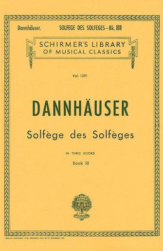 Dannhauser Solfege Des Solfeges Book 3