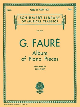 G. Faure Album Of Piano Pieces