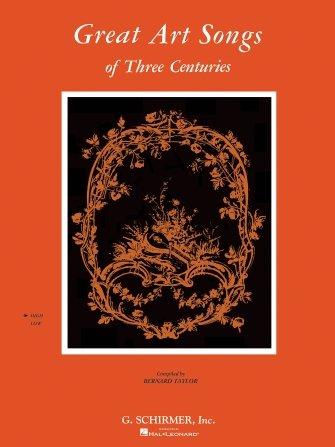 Great Art Songs Of Three Centuries