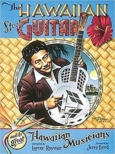 The Hawaiian Steel Guitar And Its Great Hawaiian Musicians