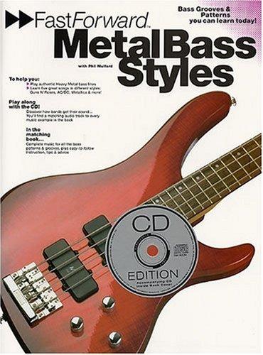 Fast Forward Metal Bass Styles