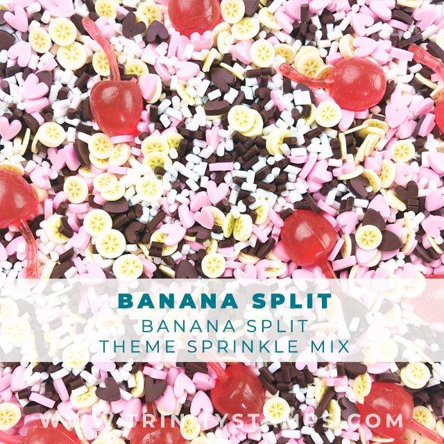 Banana Split, Dessert inspired sprinkles Mix