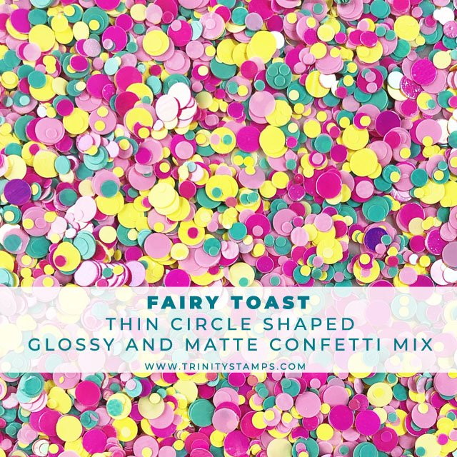 Fairy Toast: colorful glossy & matte circle confetti mix