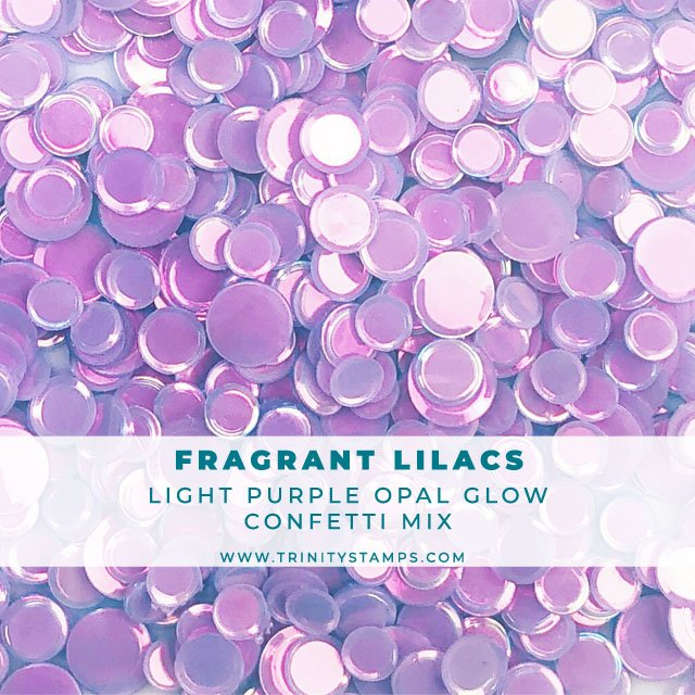 Fragrant Lilacs opal sheen confetti mix