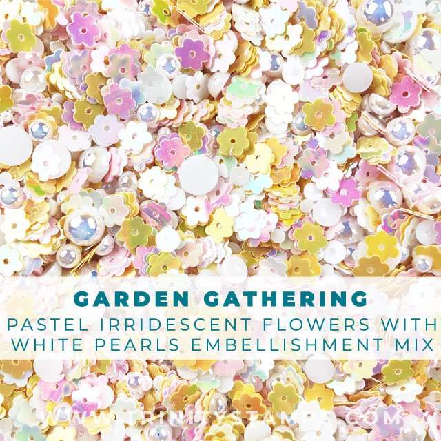 Garden Gathering: Floral and pearl embellishment mix