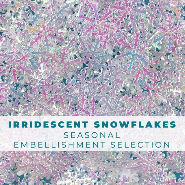 Seasonal Selections: Iridescent Snowflakes Embellishments