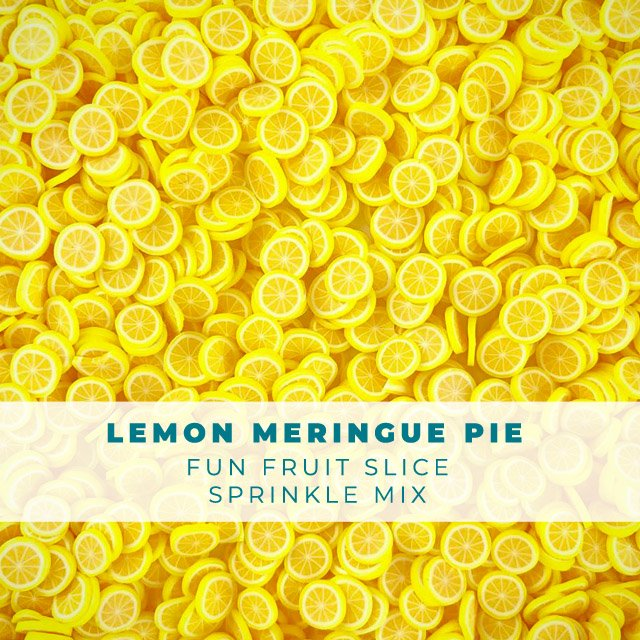 Lemon Meringue Pie - Fruit Slice Sprinkle Embellishment Mix
