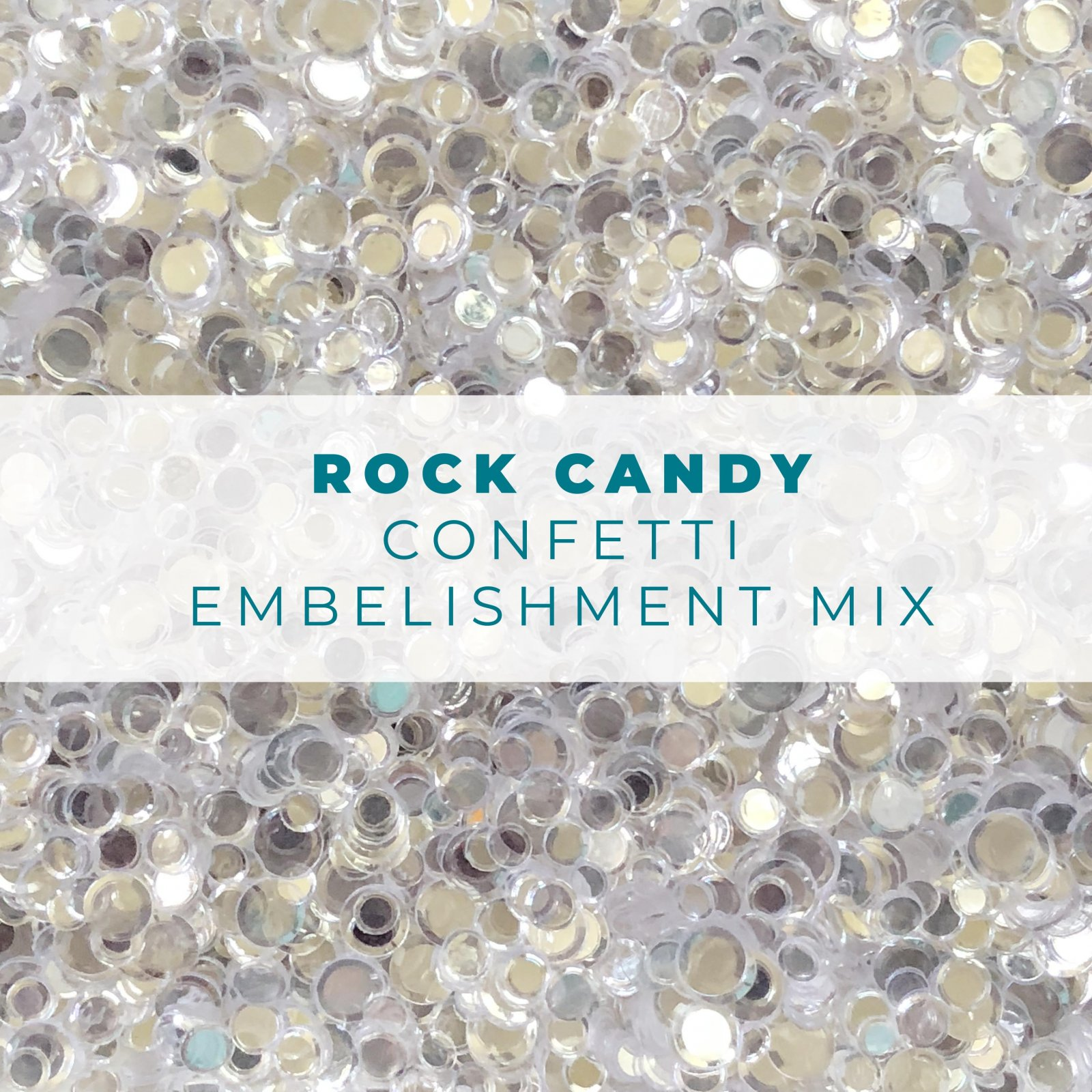 Rock Candy Confetti Embellishment Mix