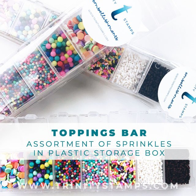 Toppings Bar: A Storage box filled with a mixture of Trinity Stamps Sprinkles *exclusive*