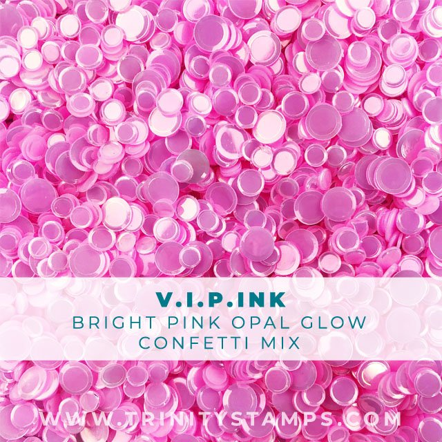 V.I.P-ink opal sheen confetti mix