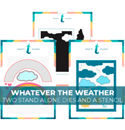 Whatever The Weather Die and Stencil Bundle