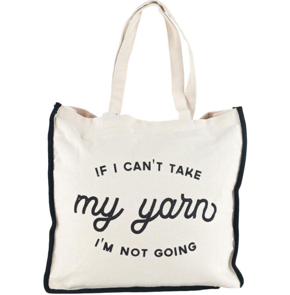 If I Can't Take My Yarn Tote