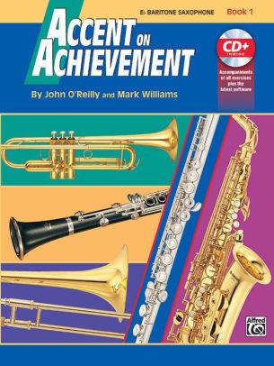 Accent on Achievement E Baritone Saxophone Book 1 & CD