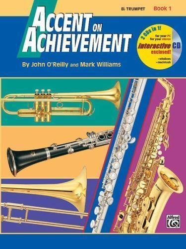 Accent on Achievement B Trumpet Book 1 & CD
