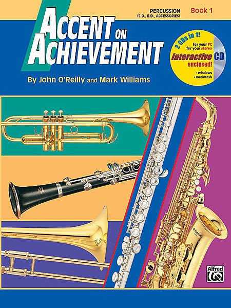 Accent on Achievement Percussion (S.D.,B.D., Accessories) Book 1 & CD