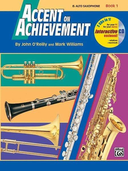 Accent on Achievement E Alto Saxophone Book 1 & CD