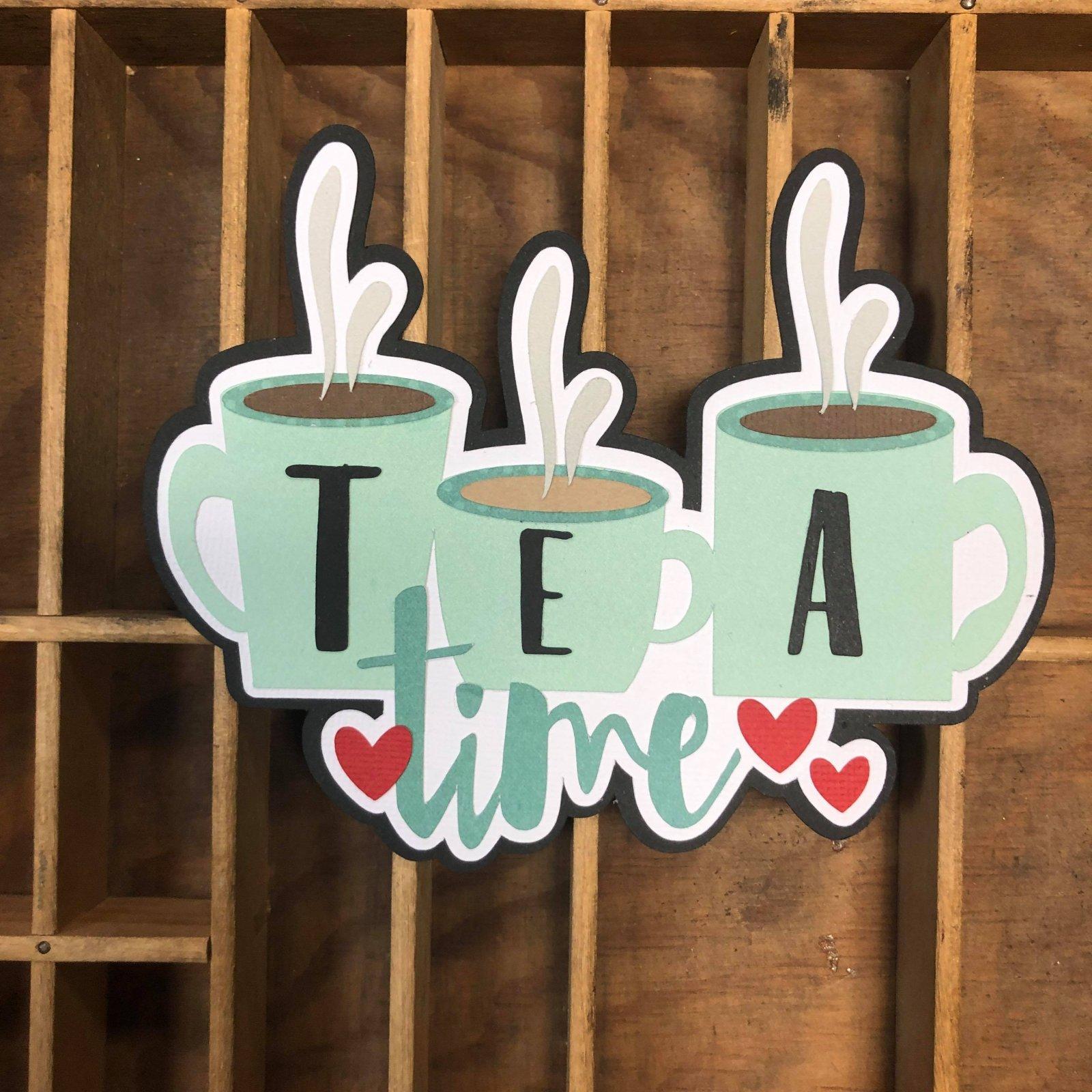 Custom Die-Cut-Tea Time